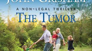 "John Grisham's ""The Tumor"" Audiobook"