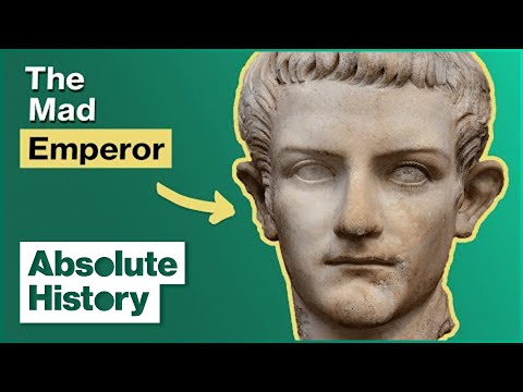 Caligula: The Mad Emperor | Absolute History