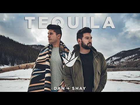 Dan + Shay - Tequila (Official Music Video) (видео)