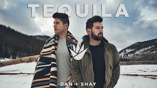 Video Dan + Shay - Tequila (Official Music Video) MP3, 3GP, MP4, WEBM, AVI, FLV Januari 2019