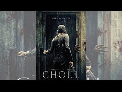 Ghoul 2018 Trailer movie ᴴᴰ