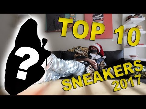 TOP 10 SNEAKERS OF 2017!! **HYPEBEAST EDITION* видео