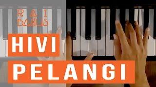 Video Hivi - Pelangi Piano Cover MP3, 3GP, MP4, WEBM, AVI, FLV Desember 2018