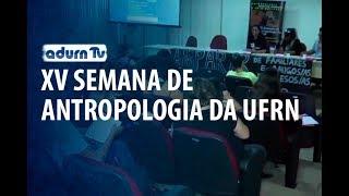 Programa ADURN TV 103 - XV Semana de Antropologia
