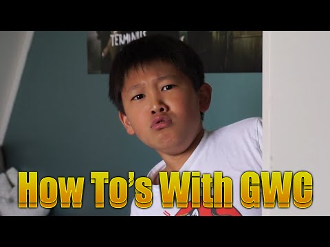 How To's With GWC