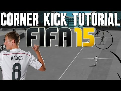 Way - FIFA 15 Corner Kick Tutorial - Best Way to Score Corner Kicks (Short Corner Techniques) --- Can we get 1100 likes? USE
