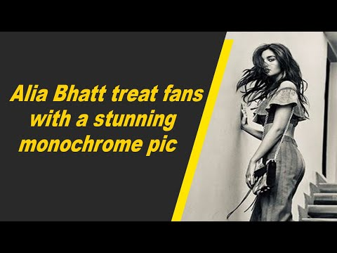 Alia Bhatt treat fans with a stunning monochrome pic