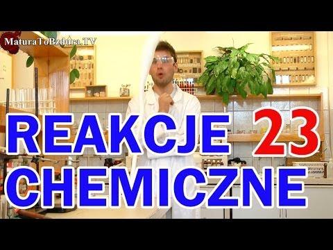 Matura To Bzdura - REAKCJE CHEMICZNE odc. 23