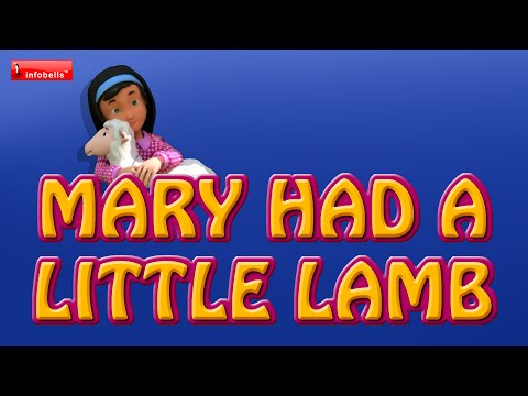 Mary Had a Little Lamb - Famous Nursery Rhymes
