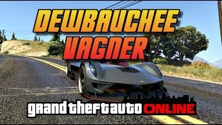 Today's video is just a quick review of the new Dewbauchee Vagner supercar!