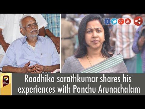 Raadhika-Sarathkumar-shares-her-experiences-with-Panchu-Arunachalam