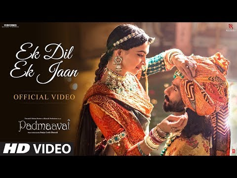 Ek Dil Ek Jaan Full Hindi Video Song from Hindi movie Padmavati