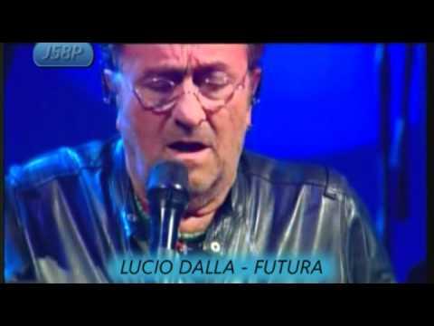 , title : 'LUCIO DALLA - FUTURA. (LIVE)'