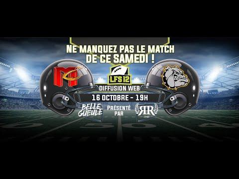 WEEK 9 LFS12 2021 : Mercenaires vs Bulldogs (16/10/21)