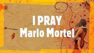 Video I Pray Lyrics - Marlo Mortel MP3, 3GP, MP4, WEBM, AVI, FLV September 2019