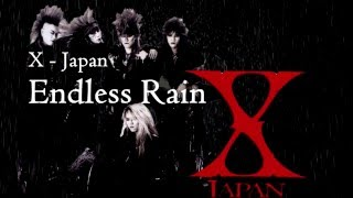 Video Endless Rain - X Japan (Lyrics) แปลไทย MP3, 3GP, MP4, WEBM, AVI, FLV Maret 2019