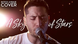 A Sky Full Of Stars - Coldplay (Boyce Avenue acoustic cover) on Apple & Spotify