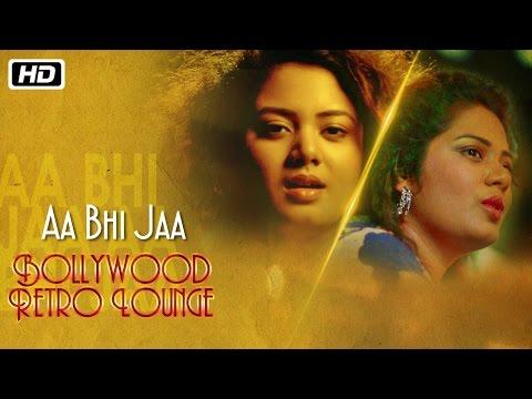 Aa Bhi Jaa   Bollywood Retro Lounge   Anwesshaa