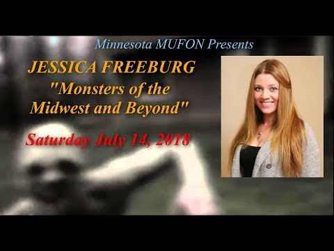 Monsters Of The Midwest And Beyond - Jessica Freeburg Saturday July 14, 2018 3:00-4:30PM CDT