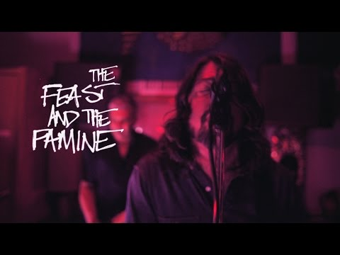 Foo Fighters - The Feast AndThe Famine