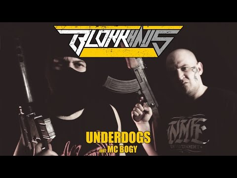 Blokkmonsta feat. MC Bogy - Underdogs Video