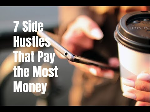 7 Side Hustles That Pay the Most Money