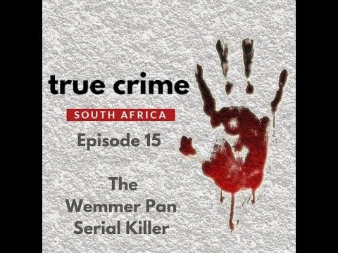 Episode 15   The Wemmer Pan Serial Killer