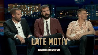 LATE MOTIV -  Iggy Rubín, Jorge Ponce y Antonio Castelo.