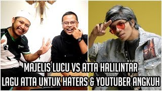 Video Atta Halilintar vs Majelis Lucu, Lagu Atta untuk Haters dan YouTuber Angkuh! MP3, 3GP, MP4, WEBM, AVI, FLV April 2019