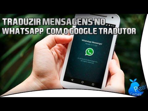 Como Traduzir Mensagens no WhatsApp para Android com o Google Tradutor