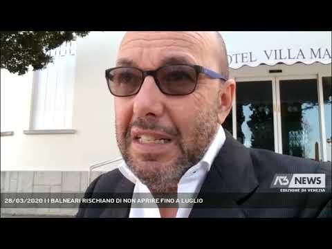 28/03/2020 | I BALNEARI RISCHIANO DI NON APRIRE FINO A LUGLIO
