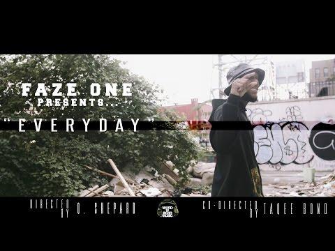 New Video: Faze One- Everyday