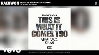 Raekwon - This Is What It Comes Too (Remix) (Audio) ft. Ghostface Killah
