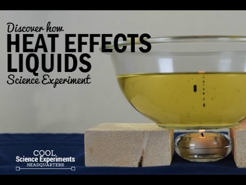 How Heat Effects Liquid Science Experiment