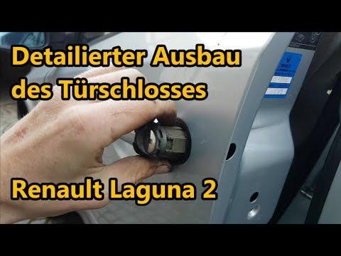 Detailierter Ausbau des Türschlosses - Renault Laguna 2 | Philipp