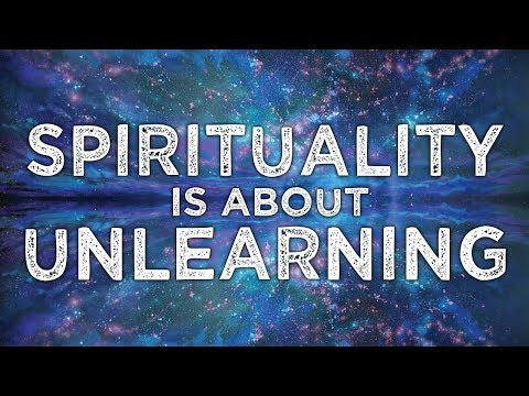 Nada Video: Spirituality Is About Unlearning the Misunderstandings and False Beliefs We Have Acquired Since Birth