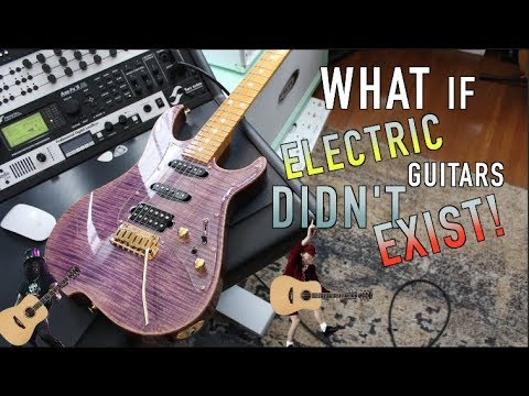 What If Electric Guitars Didn't Exist!?!?! ( Warning Grandpa Guitars!!)