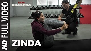 Nonton Naam Shabana   Zinda Full Video Song   Akshay Kumar  Taapsee Pannu  Taher Shabbir I Sunidhi   Rochak Film Subtitle Indonesia Streaming Movie Download