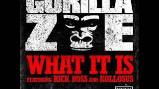 Gorilla Zoe - What it is (w/ lyrics)