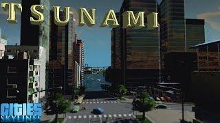 Video Tsunami 2 - Cities Skylines MP3, 3GP, MP4, WEBM, AVI, FLV Oktober 2018