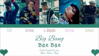 BIG BANG (빅뱅) – BAE BAE COLOR CODED LYRICS BY YEYLO WATCH IN HD   Please comment, Like and...