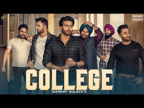 College : Mankirt Aulakh (Official Song) Singga   MixSingh   Latest Punjabi Songs 2019   Sky Digital