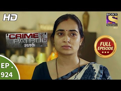 Crime Patrol - Ep 924 - Full Episode - 2nd June, 2018