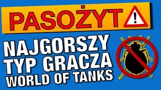 Video Najgorszy typ gracza w World of Tanks - pasożyt WN8 MP3, 3GP, MP4, WEBM, AVI, FLV September 2019