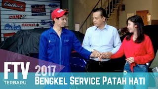 Video FTV Chand Kelvin & Febby Rastanti | Bengkel Service Patah Hati (FULL) MP3, 3GP, MP4, WEBM, AVI, FLV Juli 2018