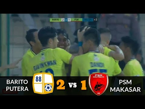 Barito Putera vs PSM Makasar 2-1 (FULL) Highlights Go-Jek Liga 1 2018
