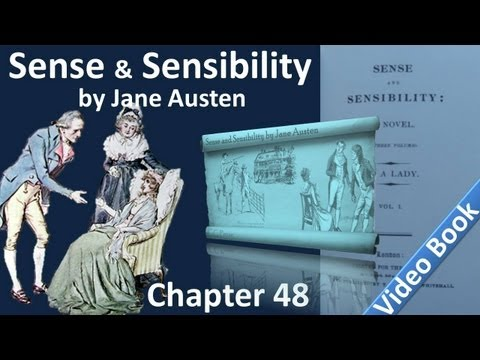 Video Chapter 48 - Sense and Sensibility by Jane Austen download in MP3, 3GP, MP4, WEBM, AVI, FLV January 2017