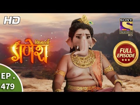 Vighnaharta Ganesh - Ep 479 - Full Episode - 21st June, 2019