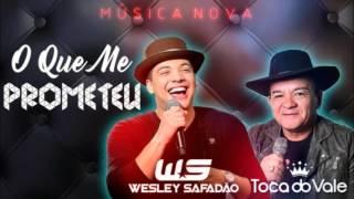 Musica nova toca do vale part: Wesley Safadao