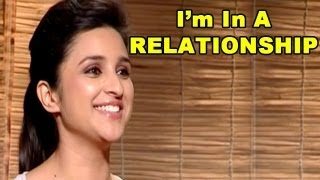 Parineeti Chopra  I'm in a RELATIONSHIP | Shuddh Desi Romance | Exclusive